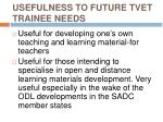 usefulness to future tvet trainee needs14