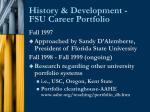 history development fsu career portfolio