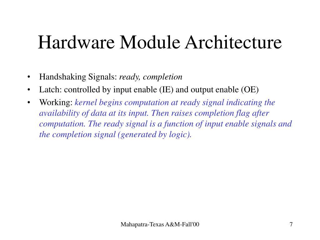 Hardware Module Architecture