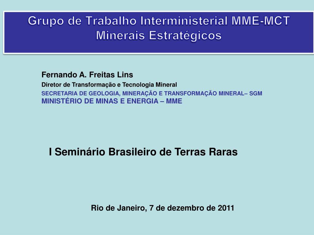 grupo de trabalho interministerial mme mct minerais estrat gicos l.