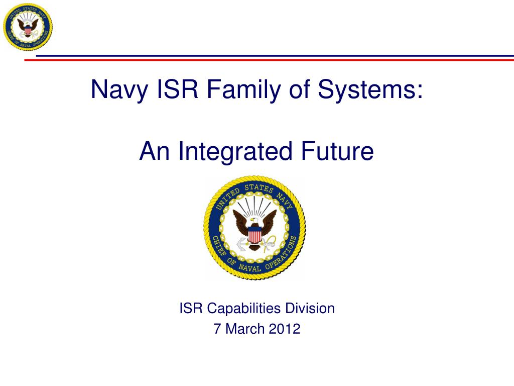 navy isr family of systems an integrated future l.