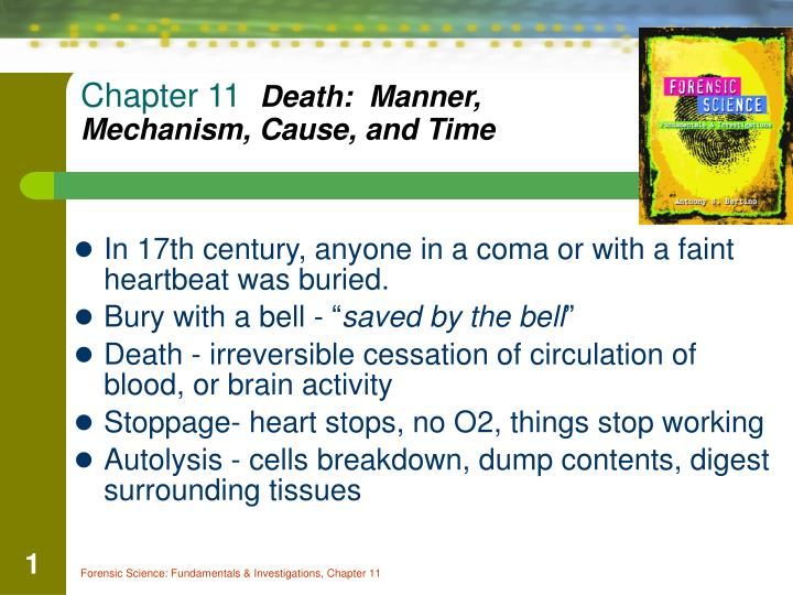 chapter 11 death manner mechanism cause and time n.