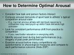 how to determine optimal arousal