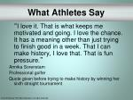 what athletes say