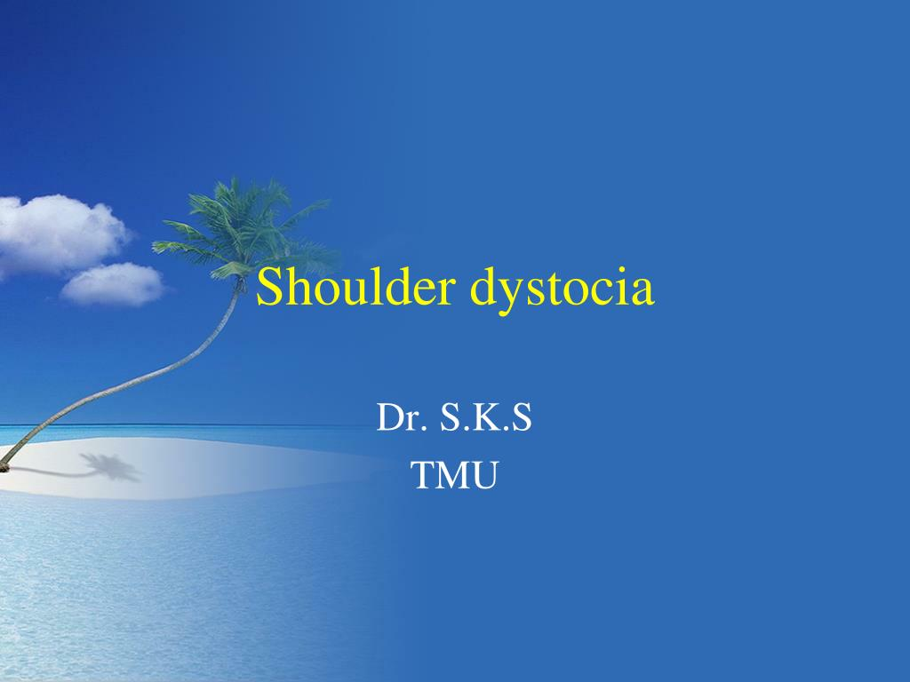 shoulder dystocia l.
