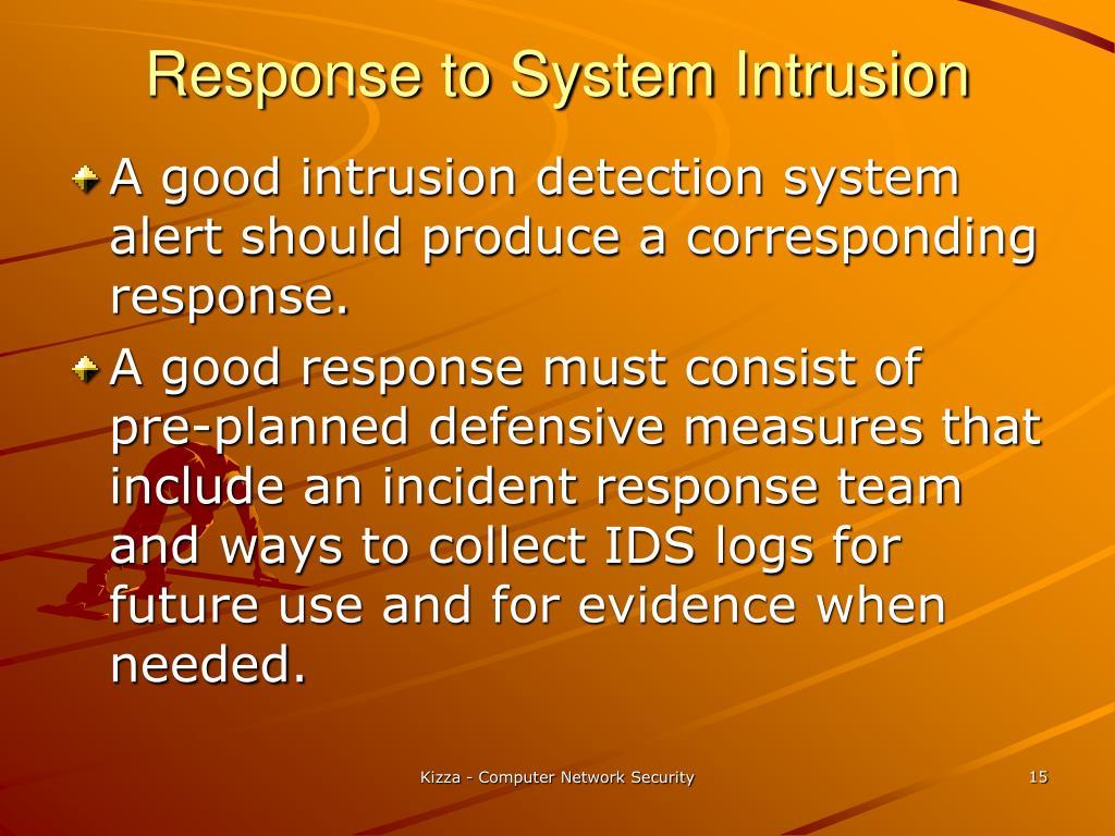 Response to System Intrusion