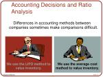 accounting decisions and ratio analysis