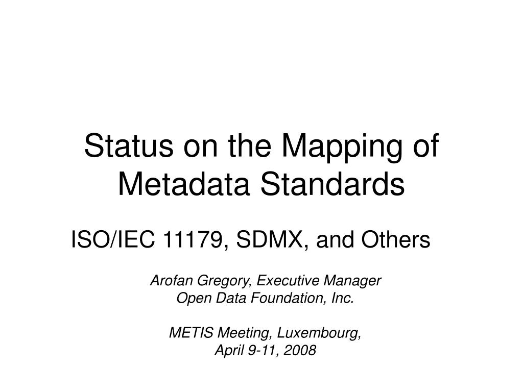 status on the mapping of metadata standards l.