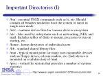 important directories i