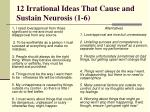 12 irrational ideas that cause and sustain neurosis 1 6