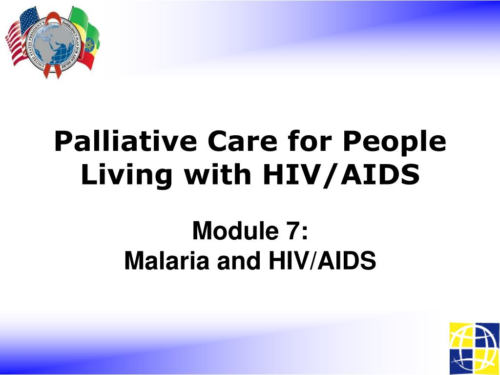 module 7 malaria and hiv aids l.