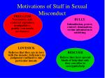 motivations of staff in sexual misconduct24