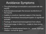avoidance symptoms