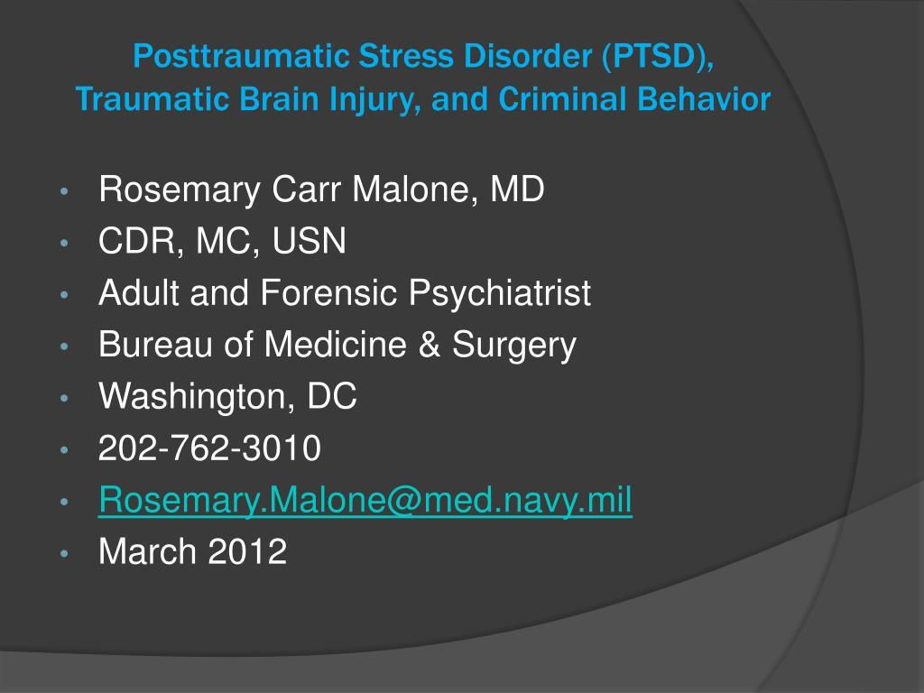 posttraumatic stress disorder ptsd traumatic brain injury and criminal behavior l.