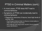 ptsd in criminal matters cont