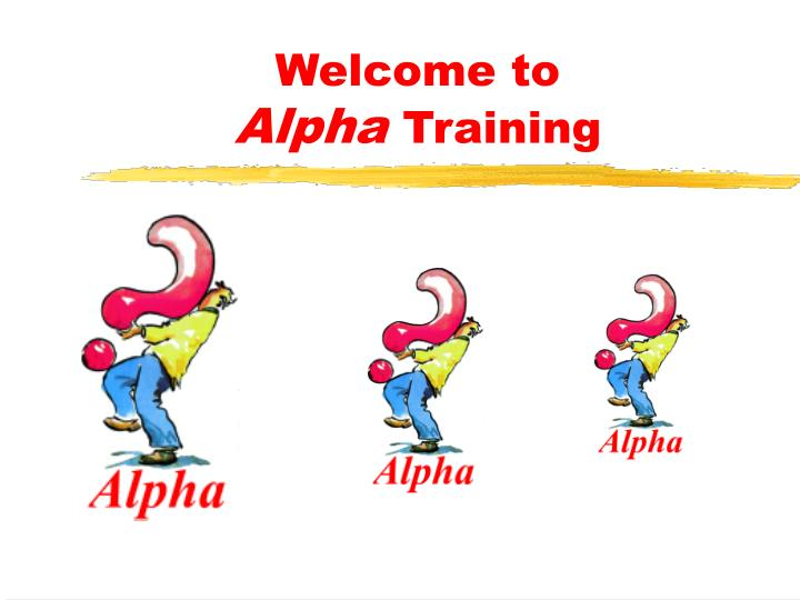 welcome to alpha training n.