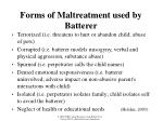 forms of maltreatment used by batterer