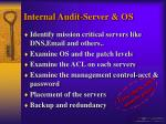 internal audit server os