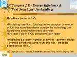 category 2 e e nergy e fficiency fuel switching for buildings