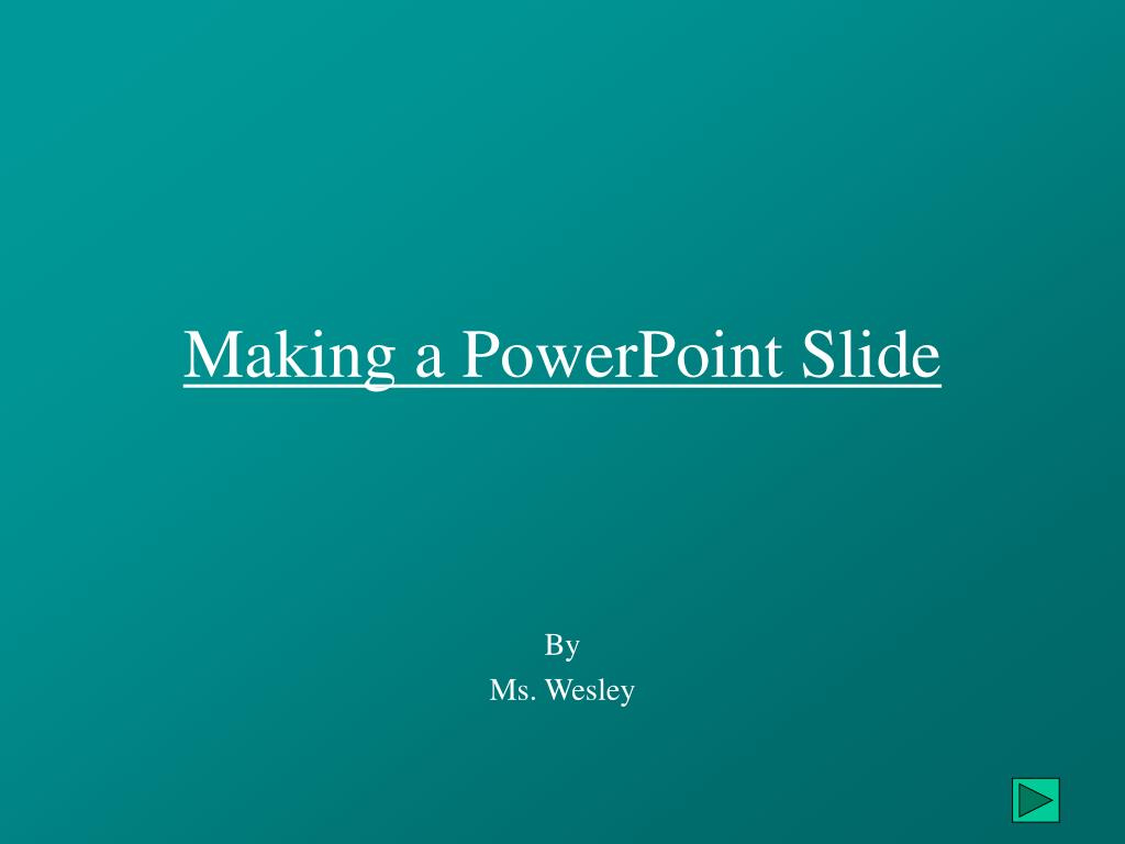 making a powerpoint slide l.