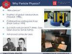 why particle physics