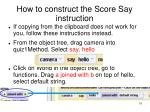 how to construct the score say instruction