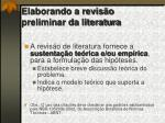 elaborando a revis o preliminar da literatura