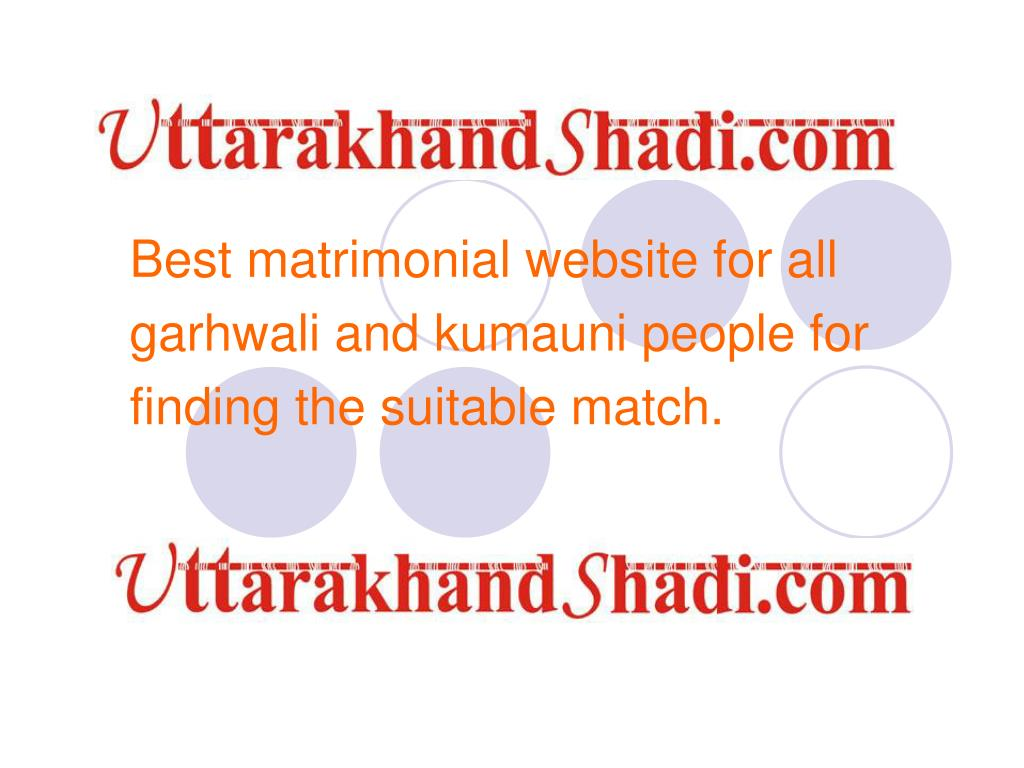 best matrimonial website for all garhwali and kumauni people for finding the suitable match l.