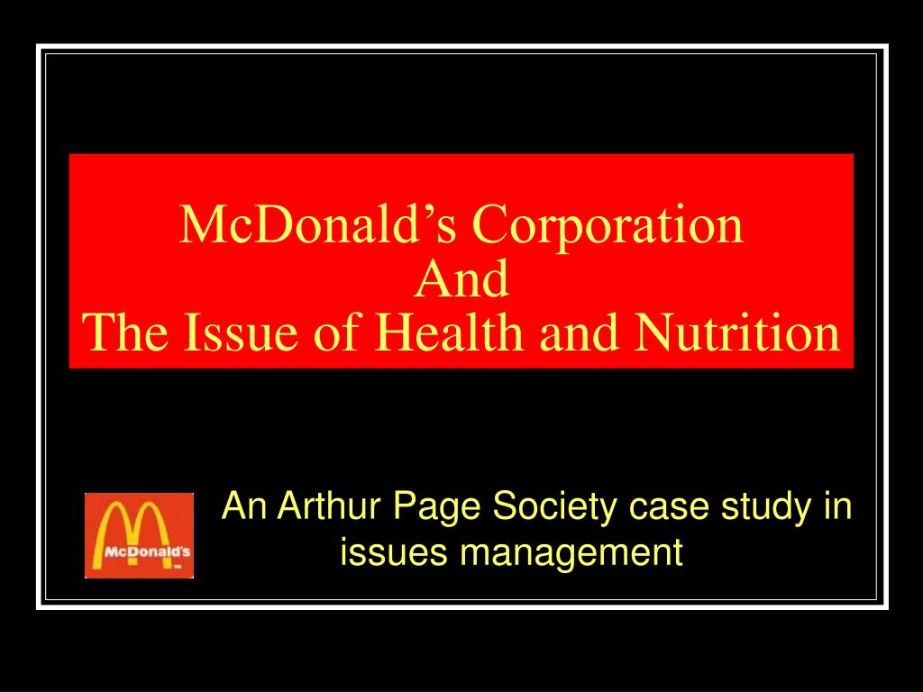 mcdonald s corporation and the issue of health and nutrition l.