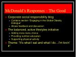 mcdonald s responses the good
