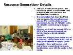 resource generation details
