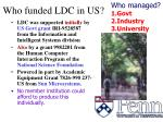 who funded ldc in us