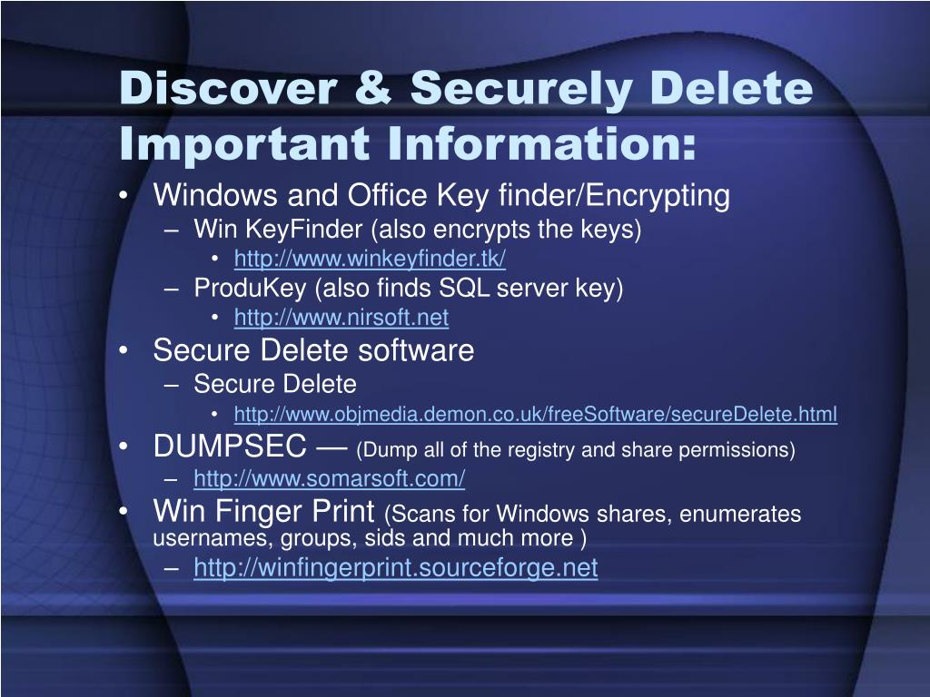 Discover & Securely Delete Important Information: