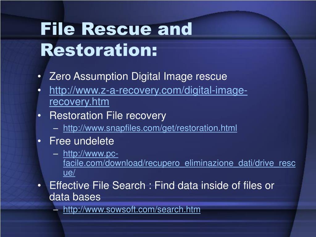 File Rescue and Restoration: