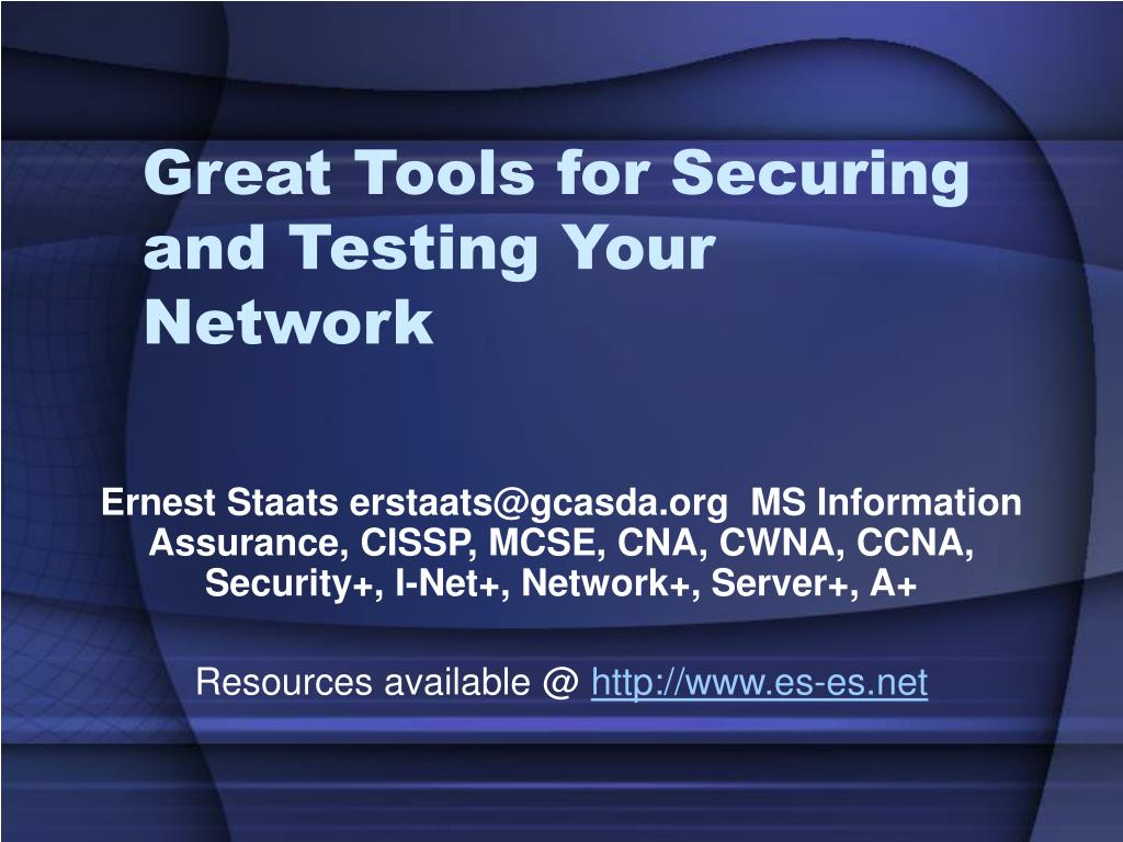 great tools for securing and testing your network l.