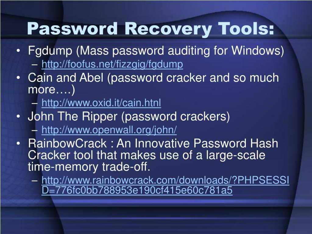 Password Recovery Tools: