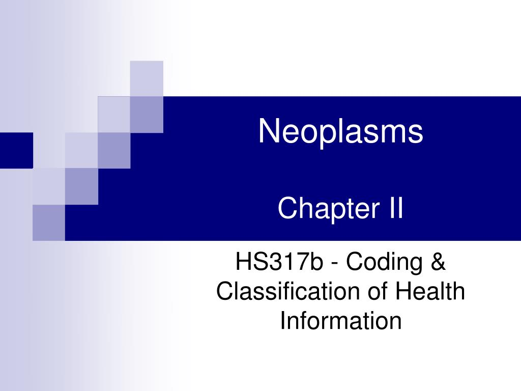 neoplasms chapter ii l.