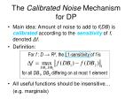 the calibrated noise mechanism for dp