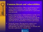 common threats and vulnerabilities15