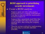 rosi approach to prioritizing security investments21