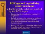 rosi approach to prioritizing security investments22