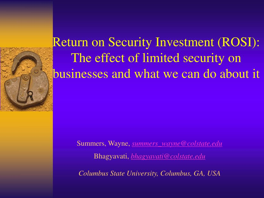Return on Security Investment (ROSI):