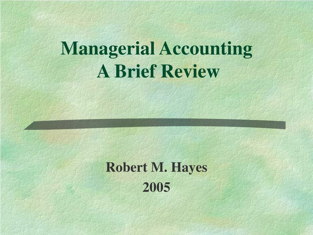 managerial accounting a brief review l.