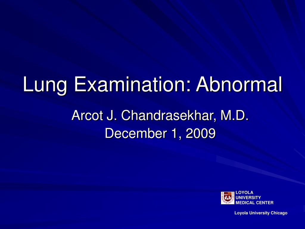 lung examination abnormal l.