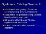 significance clubbing observed in
