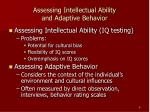 assessing intellectual ability and adaptive behavior