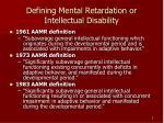 defining mental retardation or intellectual disability5
