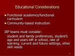educational considerations