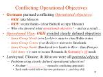 conflicting operational objectives