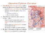 operation typhoon execution